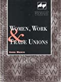 Women, Work and Trade Unions, Anne Munro, 0720123283
