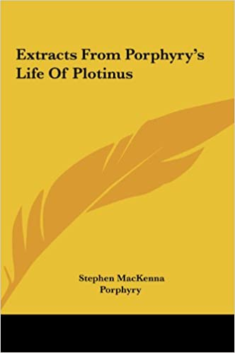 Book Extracts from Porphyry's Life of Plotinus