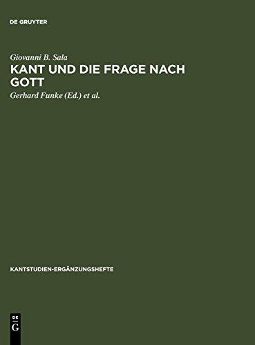Kant und die Frage nach Gott (Kantstudien-Ergänzungshefte) (German Edition) ()