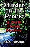 Murder on the Prairie, Abrams, 1591136652