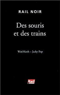 Des souris et des trains par Woô Manh
