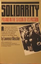 Solidarity: Poland in the Season of its Passion