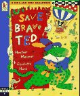 Save Brave Ted, Heather Maisner, 0763601365