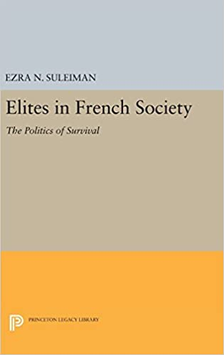 Book Elites in French Society: The Politics of Survival (Princeton Legacy Library)