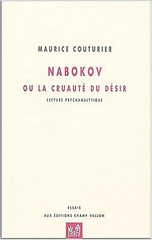 En ligne Nabokov ou la cruauté du désir pdf ebook