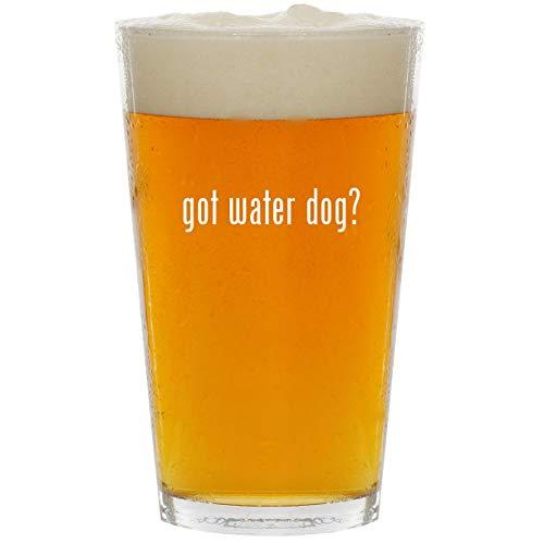 got water dog? - Glass 16oz Beer Pint