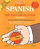 Learn Spanish the Fast and Fun Way, Gene M. Hammitt, 0764176862