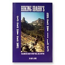 Hiking Idaho's Seven Devils (The Complete Guide to Every Trail, Lake & - Peak Devils