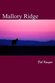 Mallory Ridge by [Kemper, Deb]