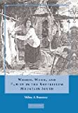 Women, Work and Family in the Antebellum Mountain South, Wilma A. Dunaway, 0521886198