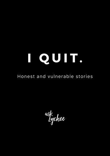 Amazon com: I QUIT: Honest and vulnerable stories eBook: Linda