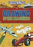 Drawing Speed Machines, Rebecca Clunes, 1433959526
