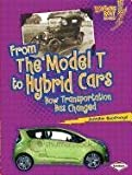 From the Model T to Hybrid Cars, Jennifer Boothroyd, 0761367438