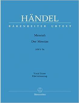 ヘンデル: メサイヤ HWV 56 (独語・英語)/ベーレンライター社/ピアノ伴奏付合唱ヴォーカルスコア
