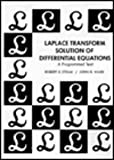 Laplace Transform Solution of Differential Equations a Programmed Text, Strum, Robert D. and Ward, John R., 0135228050