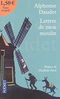 Lettres de mon moulin par Daudet