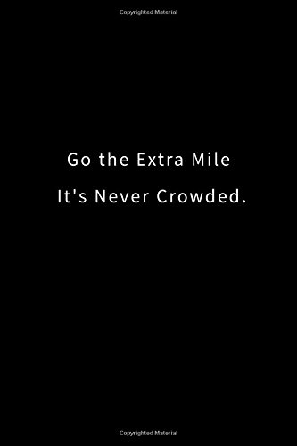 go the extra mile - 4