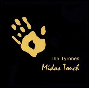 The Tyrones Midas Touch Amazon Com Music
