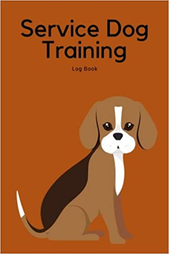 Service Dog Training Log Book: Great To Help To Train Your ...