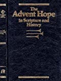 The Advent Hope in Scripture and History, , 0828003114
