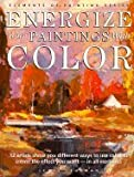 Energize Your Paintings with Color, Lewis B. Lehrman, 0891344764