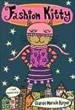Fashion Kitty (Bccb Blue Ribbon Fiction Books (Awards))