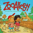 Zooallergy: A Fun Story About Allergy and Asthma Triggers