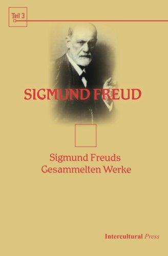Read Online Sigmund Freuds Gesammelten Werke (Psychologie) (Volume 3) (German Edition) PDF