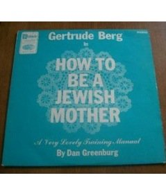 How to Be a Jewish Mother ()