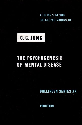 The Psychogenesis of Mental Disease (Collected Works of C.G. Jung, Volume 3)