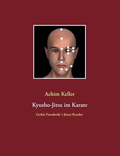 Kyusho-Jitsu im Karate: Gichin Funakoshi's Jintai-Kyusho