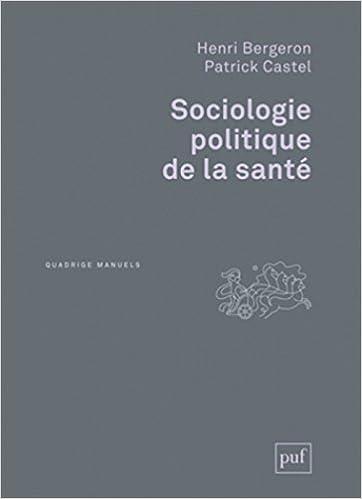 Livres gratuits Sociologie politique de la santé pdf