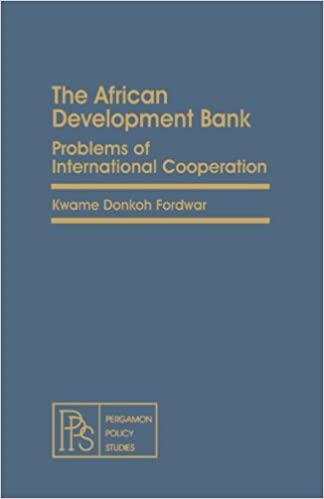 The African Development Bank: Problems of International Cooperation