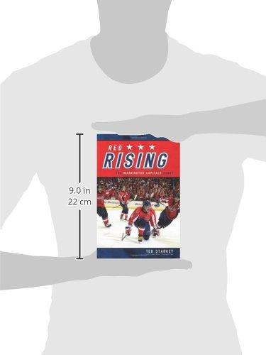 54dbd78d4 Red Rising  The Washington Capitals Story  Ted Starkey  9781770411050   Amazon.com  Books