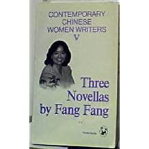 Contemporary Chinese Women Writers: Three Novellas by Fang Fang v. 5