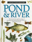 Pond and River, Steve Parker, 0394996151