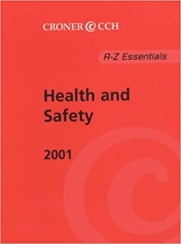A-Z Essentials 2001: Health and Safety