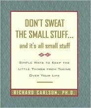 Don't Sweat the Small Stuff... and It's All Small Stuff ()