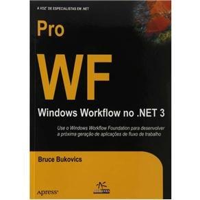 Pro Wf Windows Workflow No .Net 3 pdf