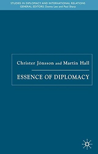Essence of Diplomacy (Studies in Diplomacy and International Relations)