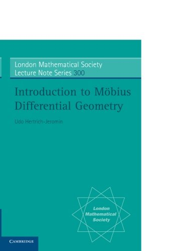Introduction to Möbius Differential Geometry (London Mathematical Society Lecture Note Series)