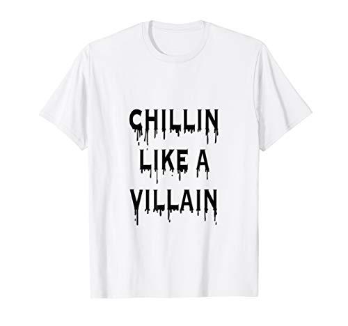 Chillin Like A Villain Halloween Costume -