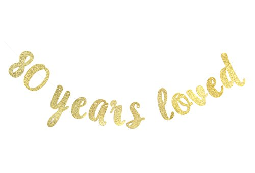 80 Years Loved Gold Glitter Banner for 80th Birthday 80 Wedding Anniversary Party Decorations Celebrating Home Supplies Photo Booth Props ()