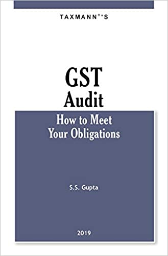 Taxmann GST Audit : How to meet your obligations