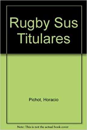 Rugby Sus Titulares