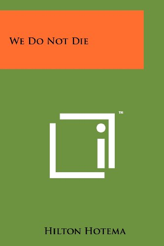 We Do Not Die [Hilton Hotema] (Tapa Blanda)