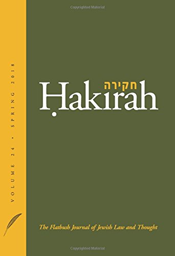 Hakirah: The Flatbush Journal of Jewish Law and Thought (Volume 24)