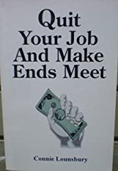 Quit Your Job and Make Ends Meet