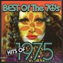 Best Of The 70's: 1975 Hits Now on sale of Bargain