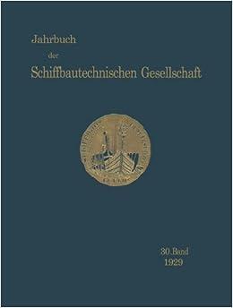 Jahrbuch der Schiffbautechnischen Gesellschaft: 30. Band (German Edition)